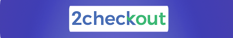 YOUR PAYMENT IS SAFE WITH 2CHECKOUT AUTHORIZED PAYMENT PROCESSOR